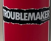 Troublemaker by Austin Hope